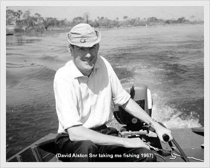 David Alston Snr taking me fishing 1967